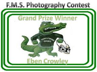 Grand Prize Winner Eben  Crowley