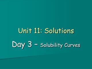 Unit  11: Solutions