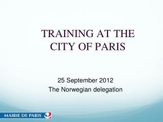 TRAINING AT THE CITY OF PARIS