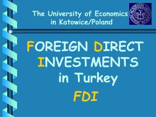 The U niversity of Economics in  Katowice/Poland