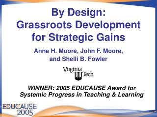 By Design: Grassroots Development for Strategic Gains