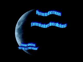 Fly me to the moon  Fammi volare fino alla luna