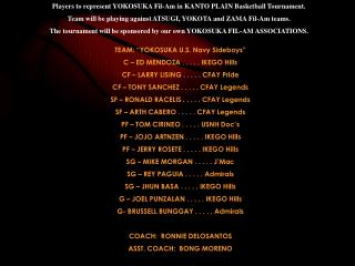 Players to represent YOKOSUKA Fil-Am in KANTO PLAIN Basketball Tournament.