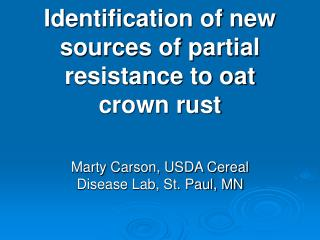 Identification of new sources of partial resistance to oat crown rust