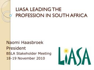 LIASA LEADING THE PROFESSION IN SOUTH AFRICA