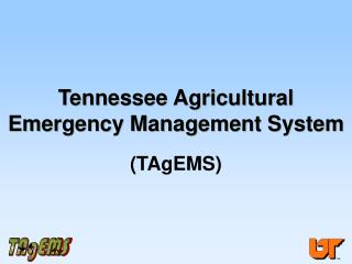 Tennessee Agricultural Emergency Management System