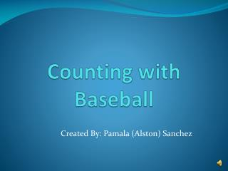 Counting with Baseball