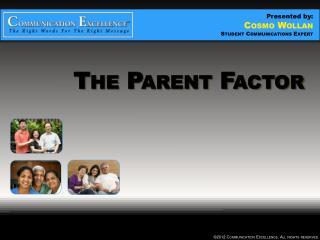 The Parent Factor