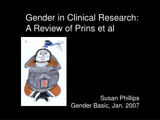 Gender in Clinical Research: A Review of Prins et al