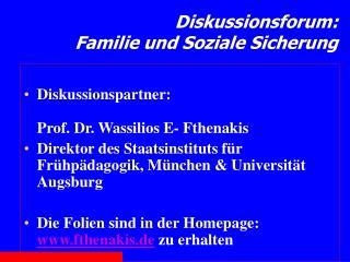 Diskussionsforum: Familie und Soziale Sicherung