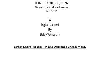HUNTER COLLEGE, CUNY Television and audiences Fall 2011