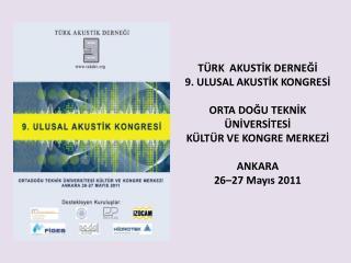 ODTÜ Rektör Yard. Sayın Prof.Dr. Nevzat Özgüven'in açılış konuşması