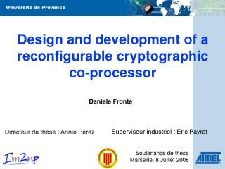 Design and development of a reconfigurable cryptographic co-processor