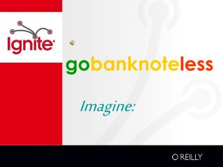 go banknote less