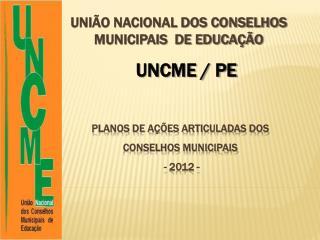 União Nacional dos Conselhos Municipais  de Educação