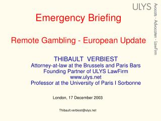 Emergency Briefing  Remote Gambling - European Update