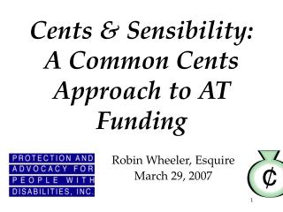 Cents  Sensibility:  A Common Cents Approach to AT Funding