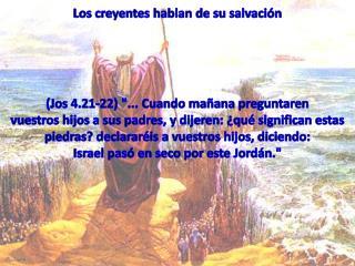 Los creyentes hablan de su salvación