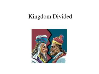Kingdom Divided