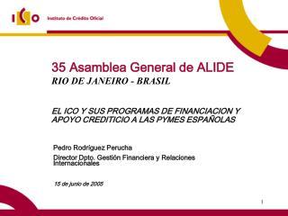 35 Asamblea General de ALIDE RIO DE JANEIRO - BRASIL