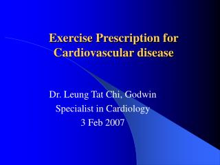 Exercise Prescription for Cardiovascular disease
