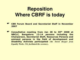 Reposition  Where CBRF is today