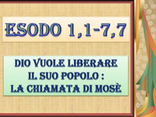 Esodo 1,1-7,7