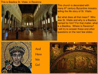 This is Basilica St. Vitale, in Ravenna