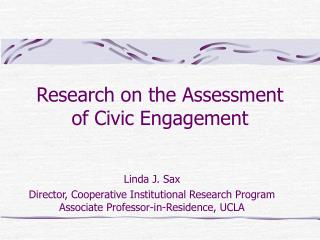 Research on the Assessment of Civic Engagement