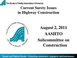 Current Surety Issues  in Highway Construction