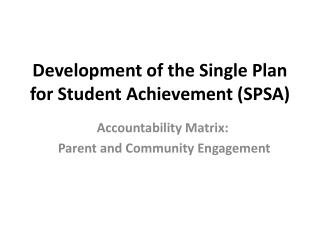 Development of the Single Plan for Student Achievement SPSA