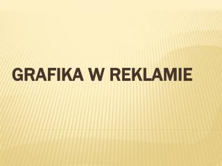 GRAFIKA W REKLAMIE