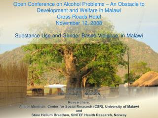 Open Conference on Alcohol Problems – An Obstacle to Development and Welfare in Malawi