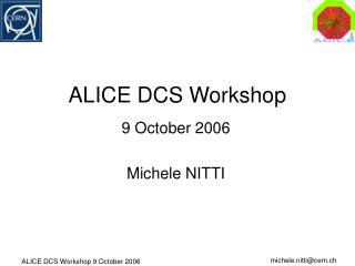 ALICE DCS Workshop