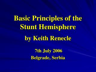 Basic Principles of the Stunt Hemisphere by Keith Renecle