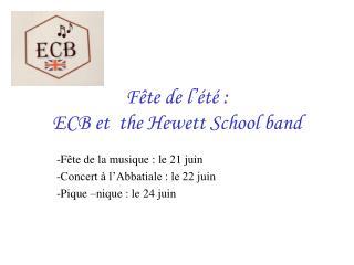 Fête de l'été : ECB et  the Hewett School band
