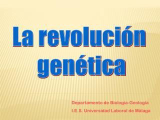 Departamento de Biología-Geología I.E.S. Universidad Laboral de Málaga