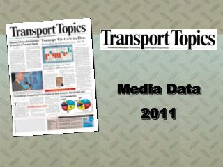 Media Data 2011 Transport Topics   The weekly newspaper for ...
