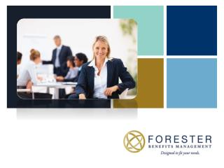 Who is Forester Benefits?