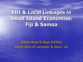 FDI & Local Linkages in Small Island Economies: Fiji & Samoa