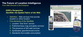 The Future of Location Intelligence  From Web Services to the Enterprise