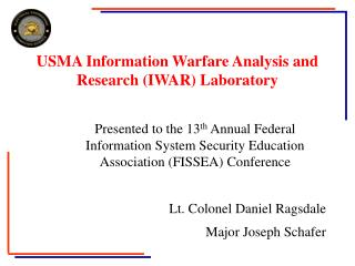 USMA Information Warfare Analysis and Research (IWAR) Laboratory