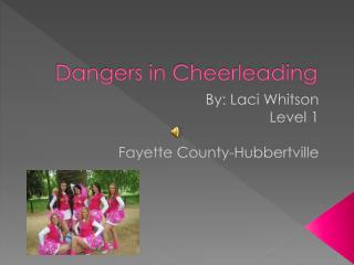 Dangers in Cheerleading