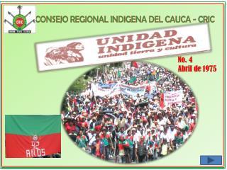 CONSEJO REGIONAL INDIGENA DEL CAUCA - CRIC