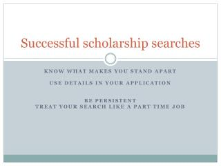 Successful scholarship searches