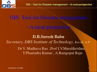 GIS – Tool for Disaster management – A rural perspective