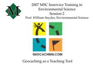 Geocaching as a Teaching Tool