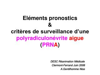 El ments pronostics   crit res de surveillance d une polyradiculon vrite aigue PRNA