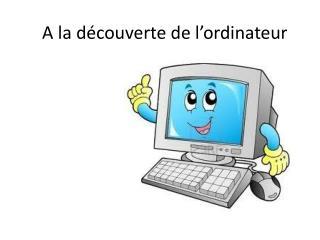 A la découverte de l'ordinateur