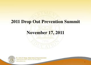 2011 Drop Out Prevention Summit November 17, 2011